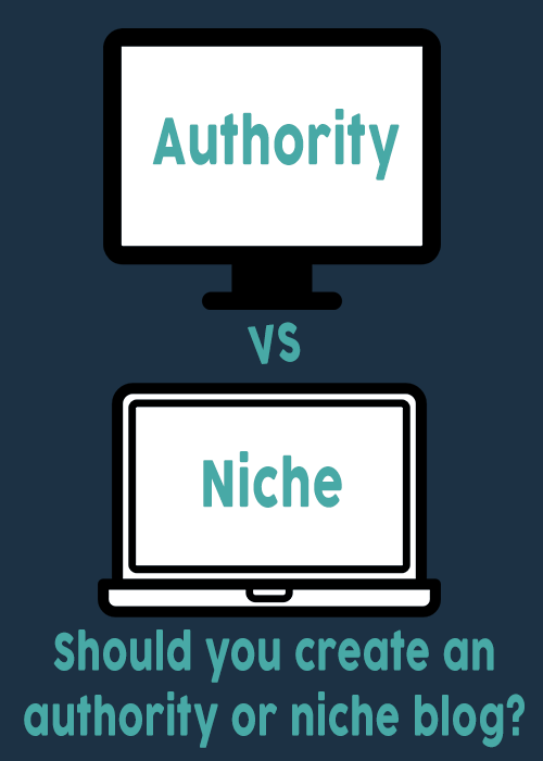 niche or authority blog