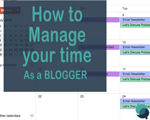 how to manage time as a blogger